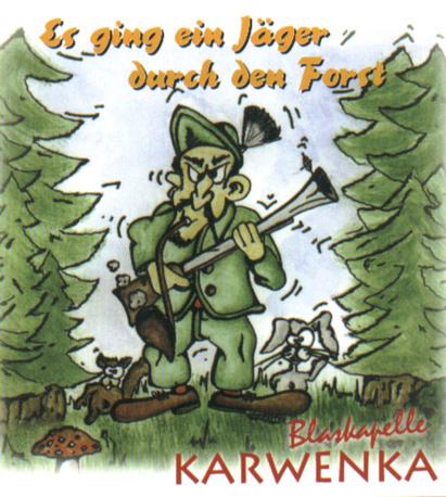 Es ging ein Jäger durch den Forst